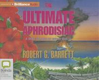The Ultimate Aphrodisiac: A Brief History of World War III