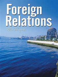 Foreign Relations -- a Novella