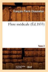 Flore Medicale. Tome 2 (Ed.1833)