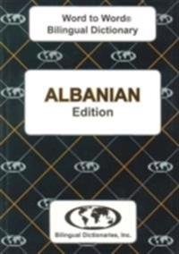 English-AlbanianAlbanian-English Word-to-Word Dictionary