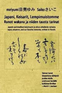 Japani, Keisarit, Lempimuistomme