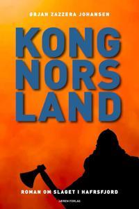 Kong Nors land - Ørjan Zazzera Johansen pdf epub
