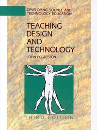 TEACHING DESIGN AND TECHNOLOGY 3E