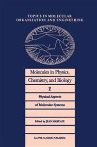 Molecules in Physics, Chemistry and Biology