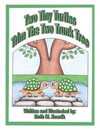 Two Tiny Turtles Trim the Two Trunk Tree