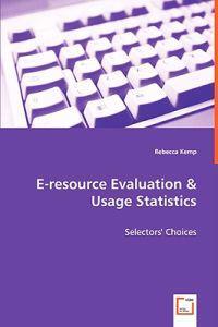 E-resource Evaluation & Usage Statistics