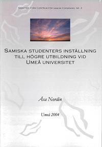 Samiska studenters inställning till högre utbildning vid Umeå universitet