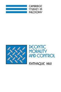 Deontic Morality and Control