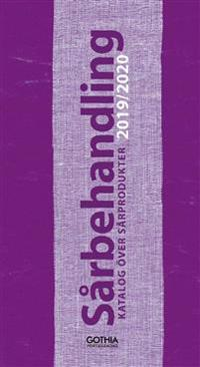 Sårbehandling 2019-2020 : Katalog över sårprodukter