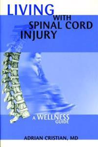 Lving with Spinal Cord Injury
