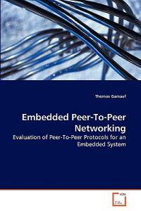 Embedded Peer-To-Peer Networking