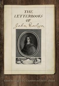 Letterbooks of John Evelyn