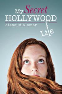 My Secret Hollywood Life