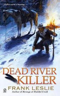 Dead River Killer