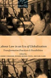 Labour Law in an Era of Globalization