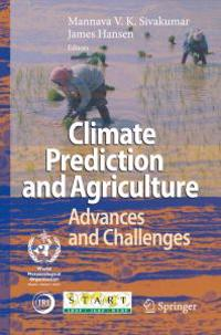 Climate Prediction and Agriculture