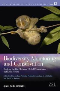 Biodiversity Monitoring and Conservation: Bridging the Gap Between Global Commitment and Local Action