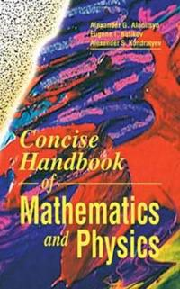 Concise Handbook of Mathematics and Physics