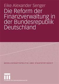 Die Reform Der Finanzverwaltung in Der Bundesrepublik Deutschland