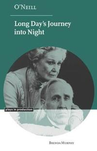O'Neill Long Day's Journey into Night