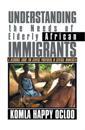 Understanding the Needs of Elderly African Immigrants