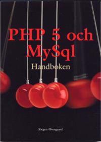 PHP 5 och MySql handboken