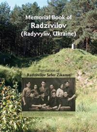 Memorial Book of Radzivilov: Translation of Radzivilov: Sefer Zikaron