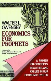 Economics for Prophets