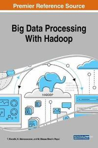 Big Data Processing With Hadoop