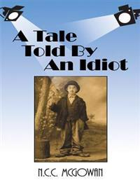 Tale Told by an Idiot