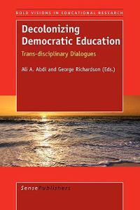 Decolonizing Democratic Education