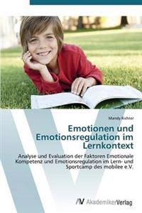 Emotionen Und Emotionsregulation Im Lernkontext