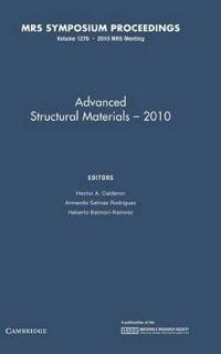 Advanced Structural Materials 2010