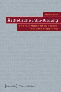 Asthetische Film-Bildung