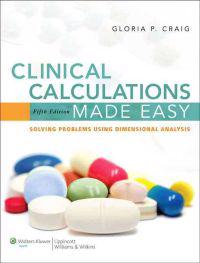 Clinical Calculations Made Easy
