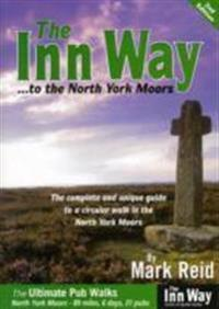 Inn way... to the north york moors - the complete and unique guide to a cir