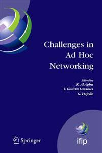 Challenges in Ad Hoc Networking