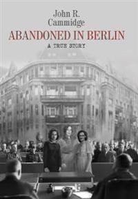Abandoned in Berlin