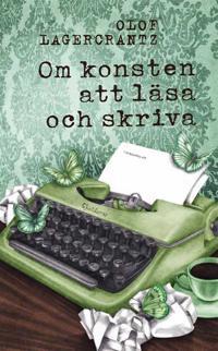 Om konsten att läsa och skriva