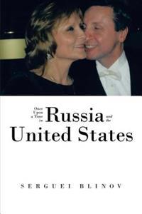 Once Upon a Time in Russia and the United States