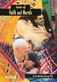 Issues of Faith and Morals