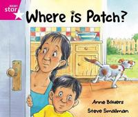 Rigby Star Guided Reception: Pink Level: Where's Patch? Pupil Book (single)