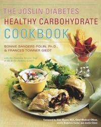 Joslin Diabetes Healthy Carbohydrate Cookbook