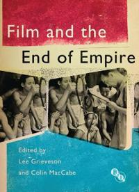 Film and the End of Empire