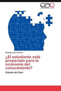 El Estudiante Esta Preparado Para La Economia del Conocimiento?