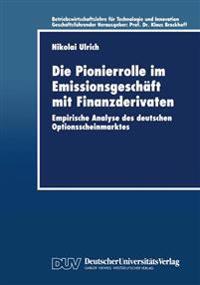 Die Pionierrolle Im Emissionsgeschäft Mit Finanzderivaten