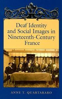 Deaf Identity and Social Images in Nineteenth-Century France
