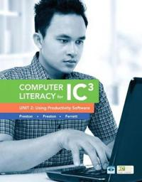 Computer Literacy for IC3