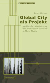 Global City als Projekt