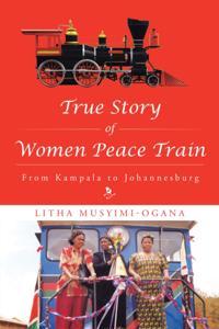 True Story of Women Peace Train